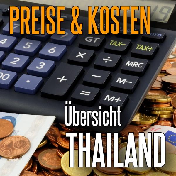 Was kostet der Thailandurlaub - Preise in Thailand