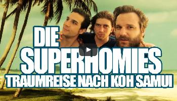 Die Superhomies in Koh Samui - Koh Samui Video